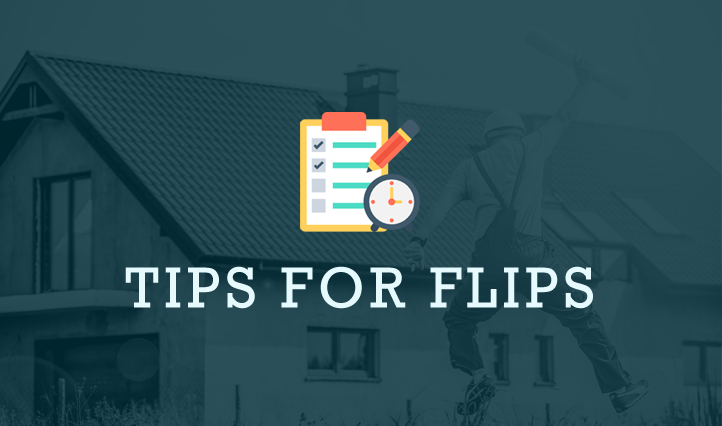 Tips for flips fix and flip real estate tips asset for Flipping a house tips