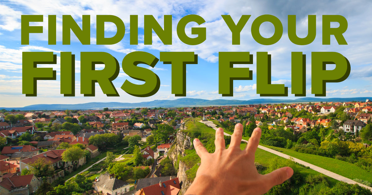 How to find your first fix and flip property