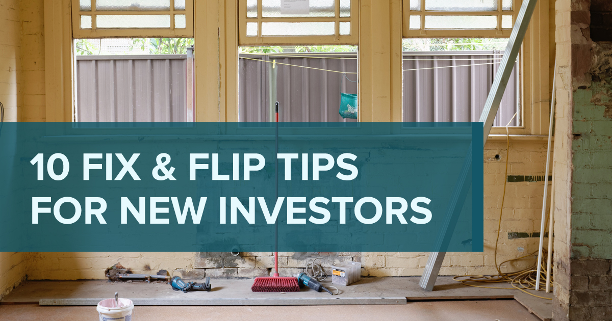 10 fix and flip tips for new investors