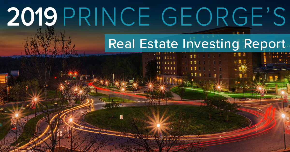 2019 Prince George's County Real Estate Investing Report